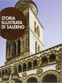Storia illustrata di Salerno